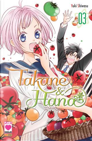 Takane & Hana vol. 3 by Yuki Shiwasu