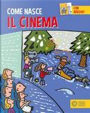 Il cinema. Con adesivi. Ediz. a colori by Giulia Calandra Buonaura