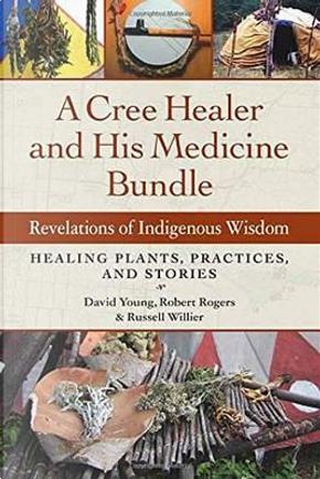 A Cree Healer and His Medicine Bundle by David Young