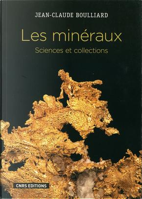 Les minéraux by Jean-Claude Boulliard