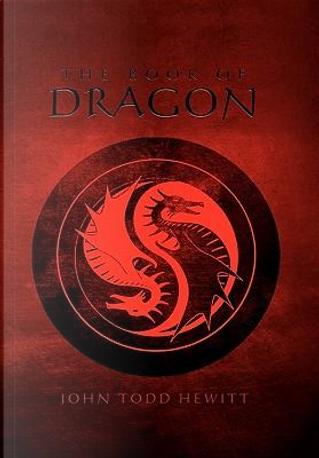 The Book of Dragon by John Hewitt