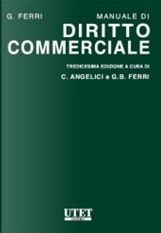 Manuale di diritto commerciale by Giuseppe Ferri