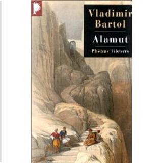 Alamut by Vladimir Bartol