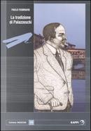 La tradizione di Palazzeschi by Paolo Febbraro