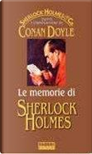 Le memorie di Sherlock Holmes by Arthur Conan Doyle