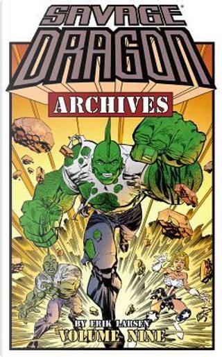 Savage Dragon Archives 9 by Erik Larsen