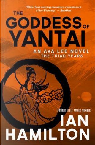 The Goddess of Yantai by Ian Hamilton