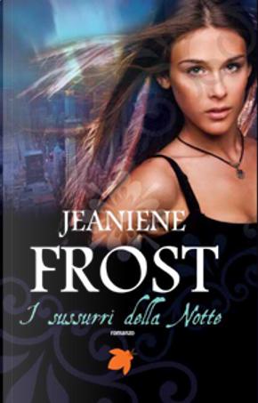 I sussurri della notte by Jeaniene Frost
