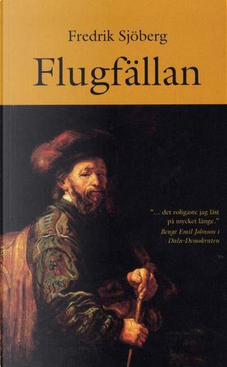 Flugfällan by Fredrik Sjöberg