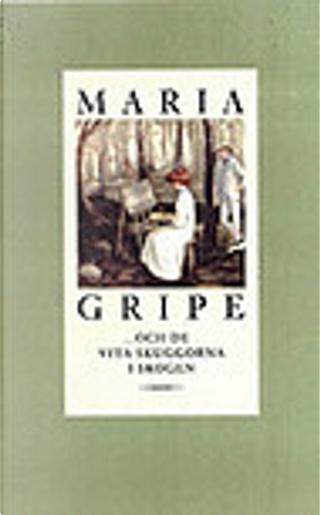 ...och de vita skuggorna i skogen by Maria Gripe