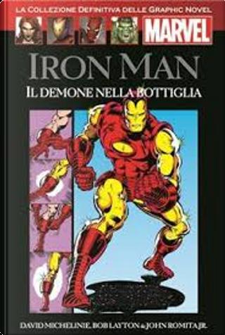 Iron Man - Il Demone nella Bottiglia by David Michelinie, Bob Layton