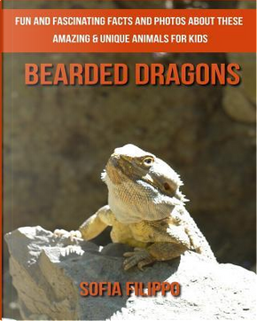 Bearded Dragons by Sofia Filippo