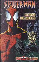 Spider-Man: La mano del muerto by Joe Edkin, Roger Stern