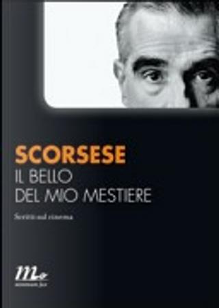 Il bello del mio mestiere by Martin Scorsese