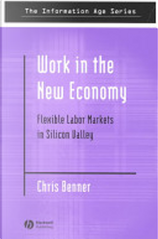 Work in the New Economy by Chris Benner