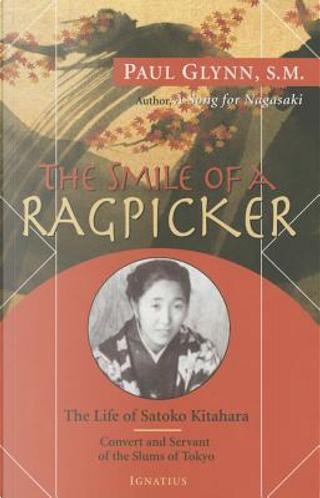 The Smile of a Ragpicker by Paul Glynn