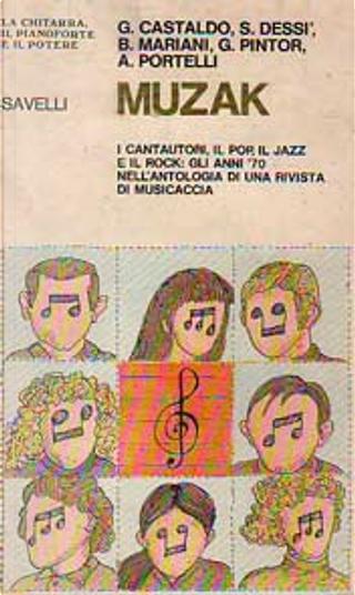 Muzak by Giaime Pintor, Alessandro Portelli, Simone Dessì, Gino Castaldo, Bruno Mariani