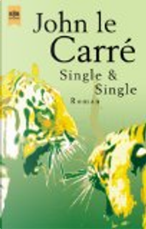 Single und Single. by John le Carré