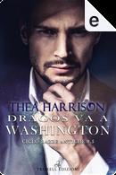 Dragos va a Washington by Thea Harrison
