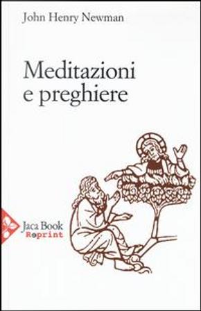 Meditazione e preghiere by John Henry Newman