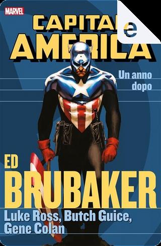 Capitan America - Ed Brubaker Collection Vol. 10 by Ed Brubaker