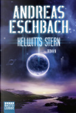 Kelwitts Stern by Eschbach Andreas