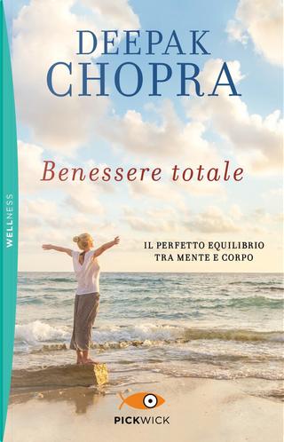 Benessere totale by DEEPAK CHOPRA