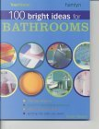 """Your Home"" 100 Bright Ideas for Bathrooms by Tamsin Weston"