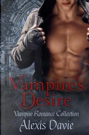 Vampire's Desire by Alexis Davie