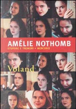 Stupore e tremori - Mercurio by Amelie Nothomb