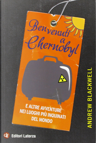 Benvenuti a Chernobyl by Andrew Blackwell