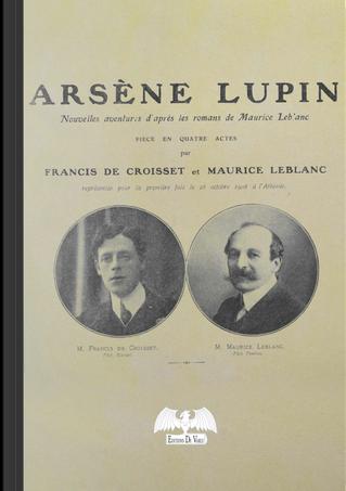 Arsène Lupin by Maurice Leblanc, Francis de Croisset