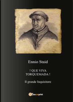 !Que viva Torquemada! by Ennio Staid