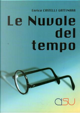 Le nuvole del tempo by Enrico Castelli Gattinara