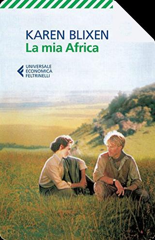 La mia Africa by Karen Blixen
