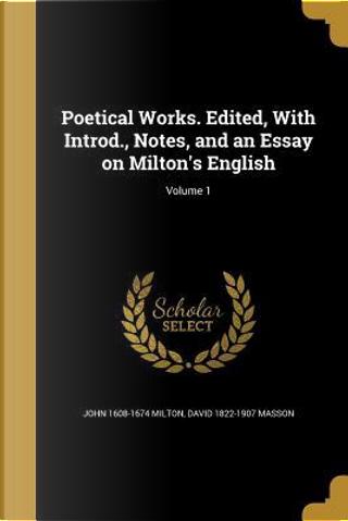 POETICAL WORKS EDITED W/INTROD by John 1608-1674 Milton