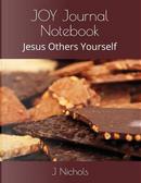 JOY Journal Notebook by J Nichols