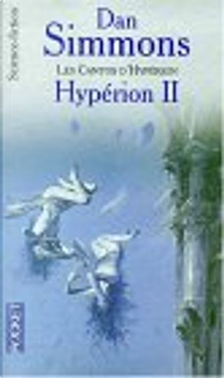 Hyperion II les cantos d hyperion by Dan Simmons