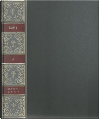 Opere, Vol. 1 by Immanuel Kant