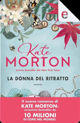 La donna del ritratto by Kate Morton