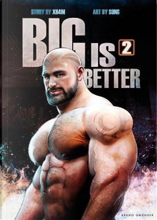Big Is Better 2 by Xh4m