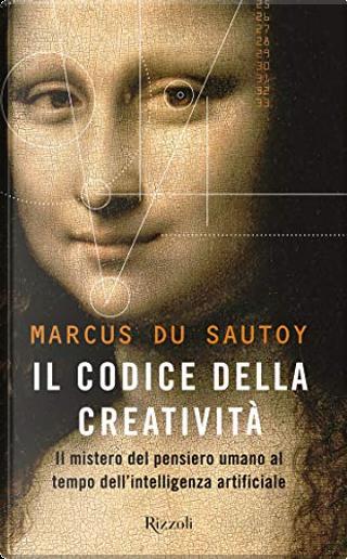 Il codice della creatività by Marcus Du Sautoy