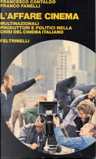 L'affare cinema by Francesco Contaldo, Franco Fanelli