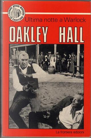 Ultima notte a Warlock by Oakley Hall