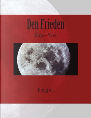 Den Frieden by Engel