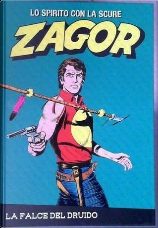 Zagor: lo spirito con la scure - Ristampa a colori - Vol. 18 by Guido Nolitta