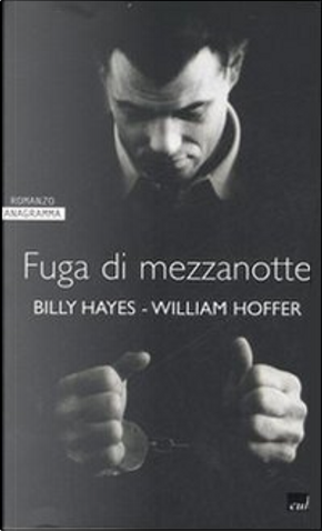 Fuga di mezzanotte by Billy Hayes, William Hoffer