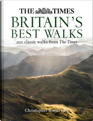 The Times Britain's Best Walks by Christopher Somerville