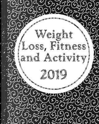 Weight Loss, Fitness and Activity 2019 by SS Press