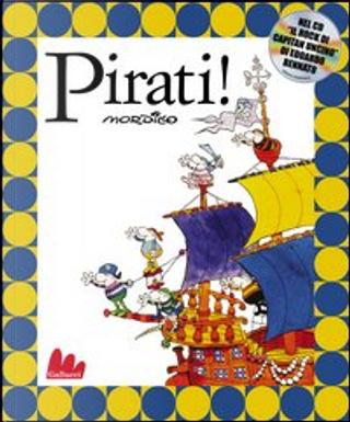 Pirati! Con CD audio by Guillermo Mordillo